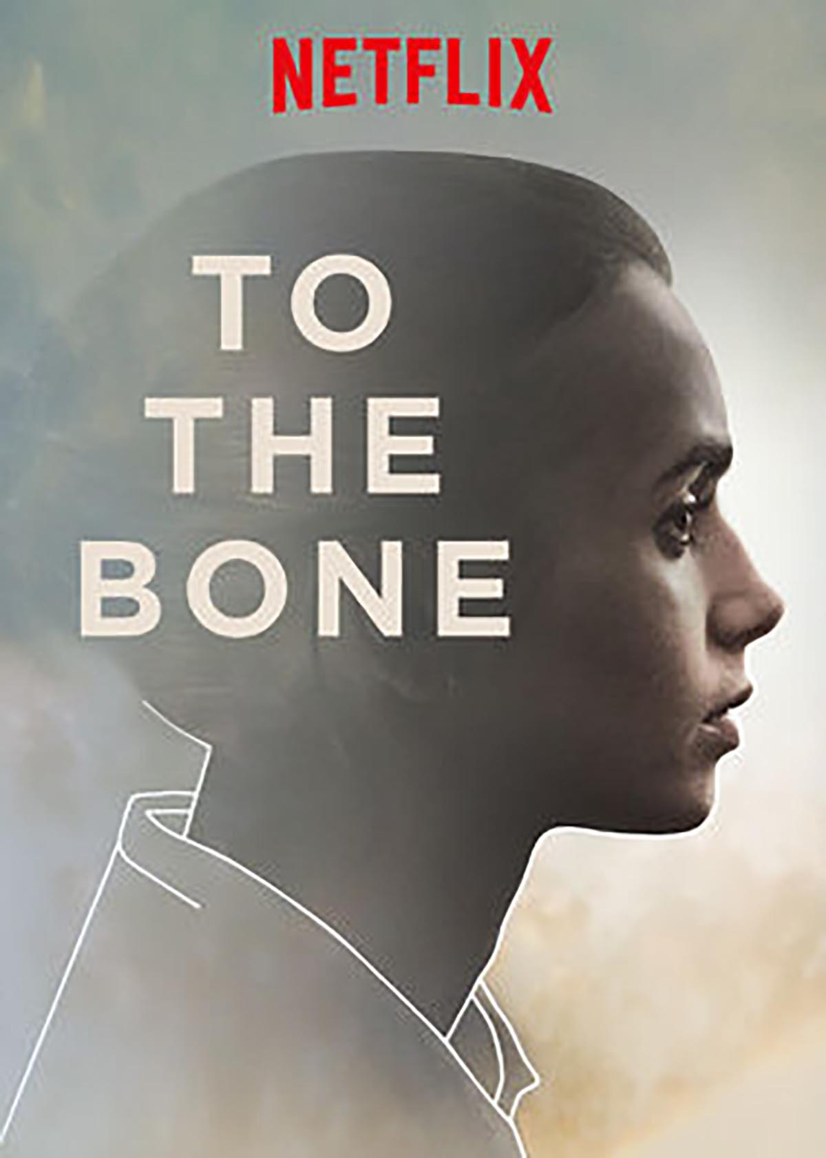 "A Review: ""To The Bone"""