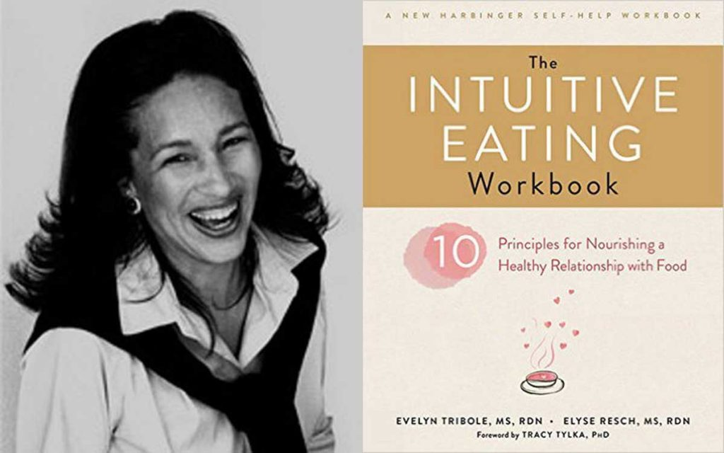 Intuitive Eating and Beyond with Evelyn Tribole, RDN